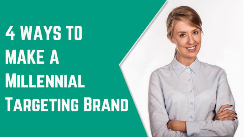4 Ways to Make a Millennial-Targeting Brand