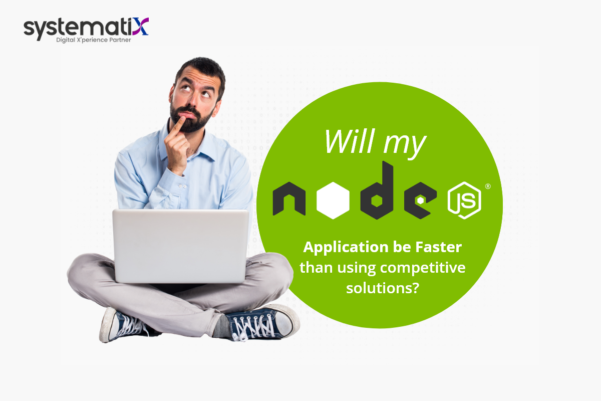 Will my Node.js application be faster than any other similar solution?