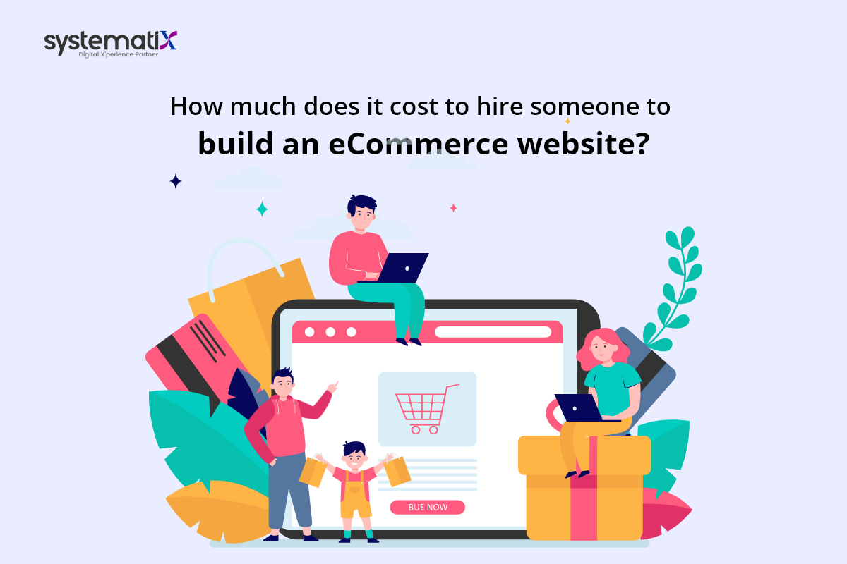 How much does it cost to hire someone to build an e-commerce website?