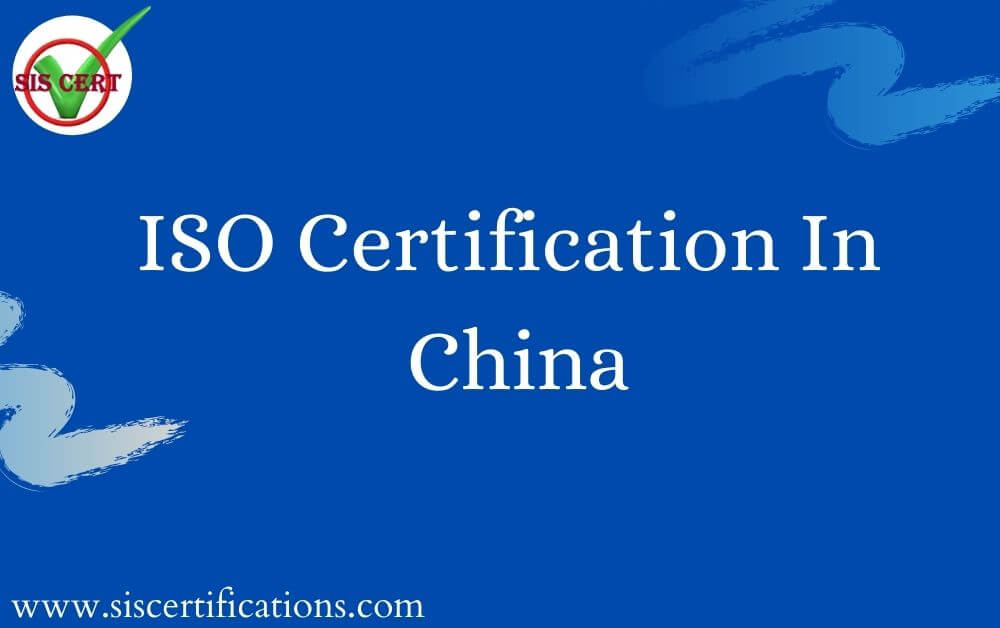 https://res.cloudinary.com/sis-certifications/image/upload/v1601009737/siscertifications.com/ISO_CERTIFICATION_IN_CHINA_upkcjc.jpg