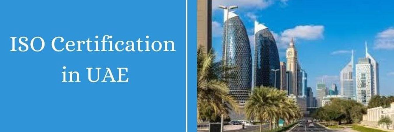 Get ISO Certification UAE, Dubai, Abu Dhabi, and Sharjah