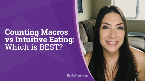 Counting Macros vs Intuitive Eating: Which is BEST?