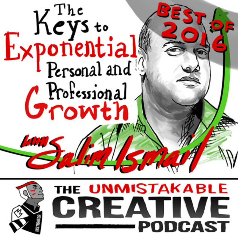 Best of 2016: Keys to Exponential Personal and Professional Growth With Salim Ismail