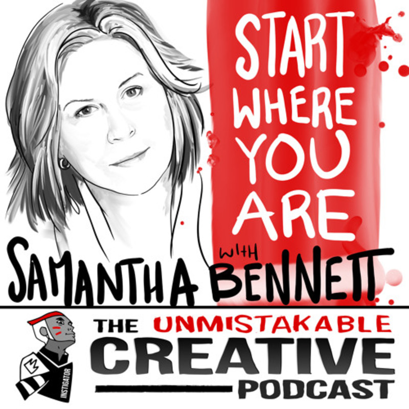 Start Where You Are With Samantha Bennett
