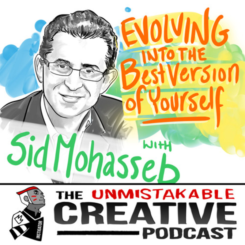 Sid Mohasseb: Evolving into the Best Version of Yourself