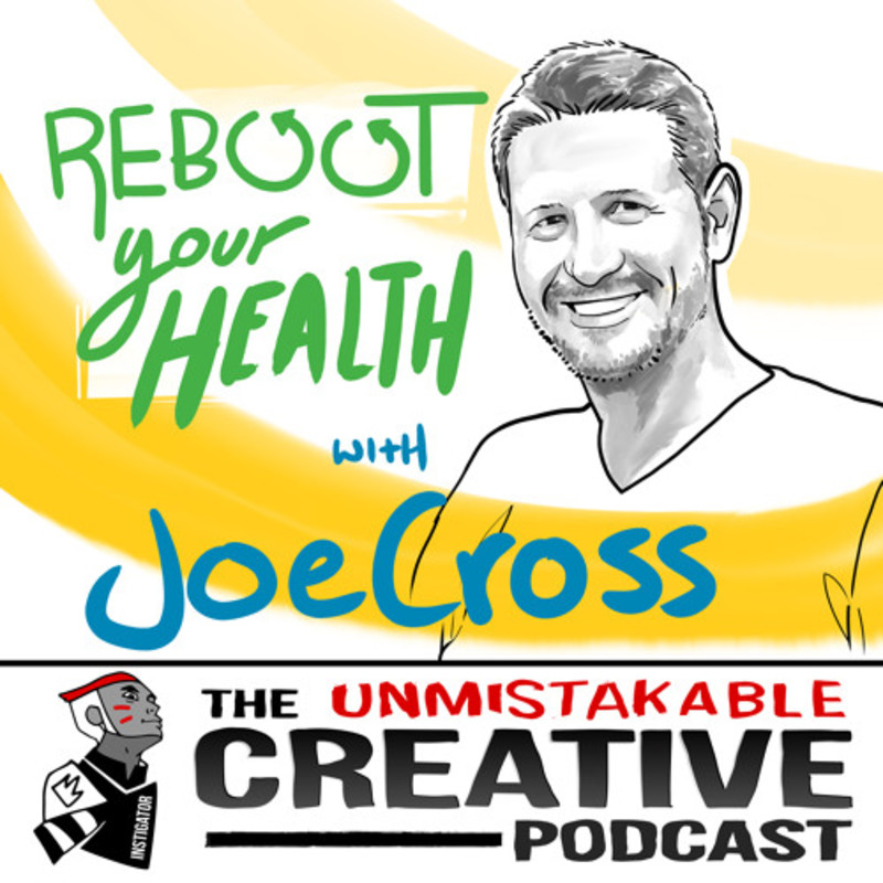 Joe Cross: Reboot Your Health