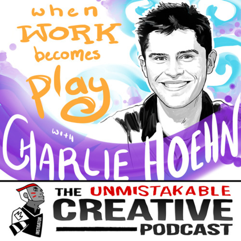 CharlieHoehn: When Work Becomes Play