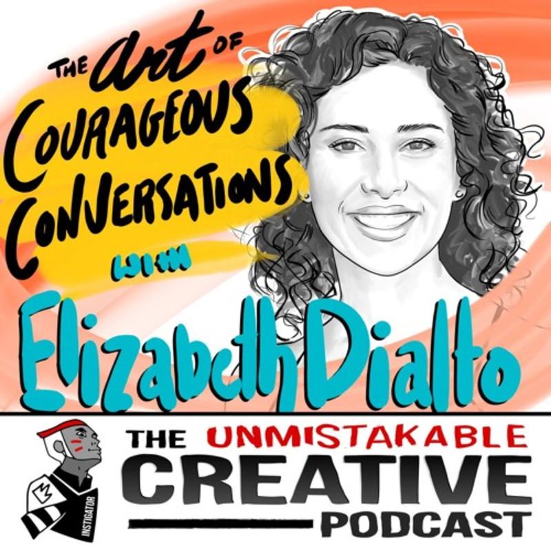 Elizabeth DiAlto: The Art of Courageous Conversations