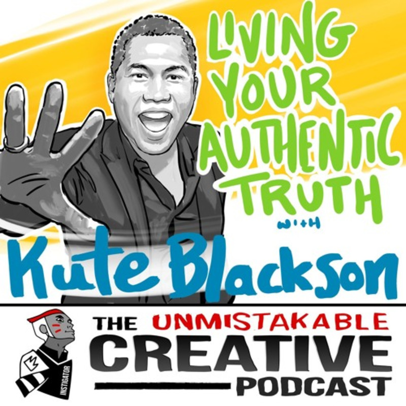 Kute Blackson: Living Your Authentic Truth