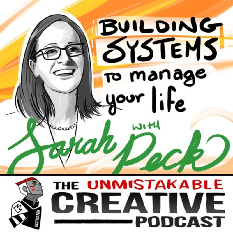 Sarah Peck: Building Systems to Manage Your Life
