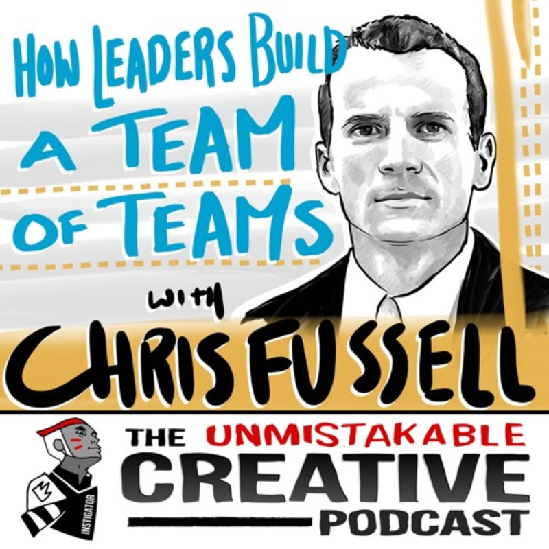 Chris Fussell: How Leaders Build a Team of Teams