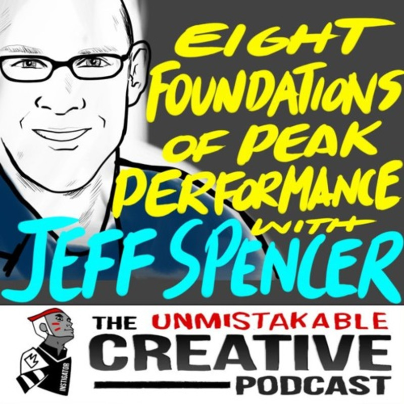 Best of: Eight Foundations of Peak Performance with Jeff Spencer