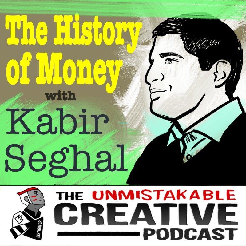 The History of Money with Kabir Sehgal
