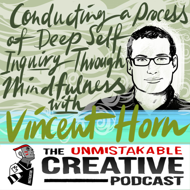 Conducting a Process of Deep Self Inquiry Through Mindfulness with Vincent Horn