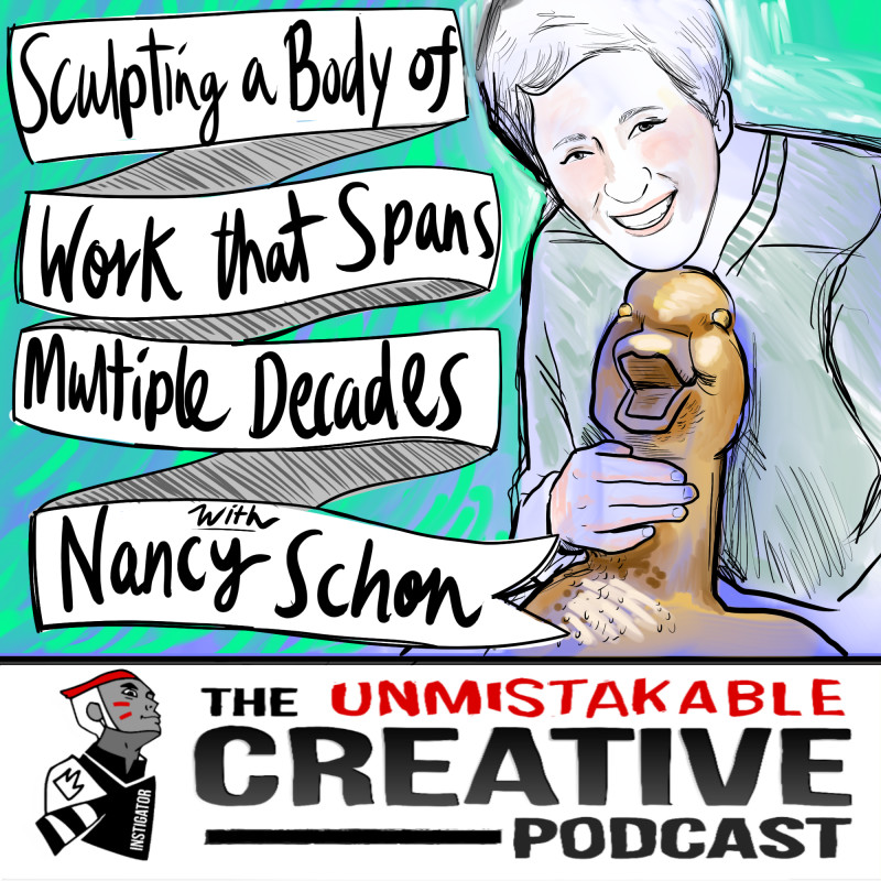 Sculpting a Career That Has Spanned Multiple Decades with Nancy Schon
