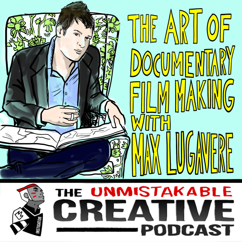 The Art of Documentary Film Making with Max Lugavere