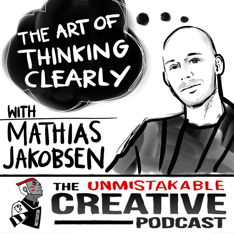 The Art of Thinking Clearly with Mathias Jakobsen