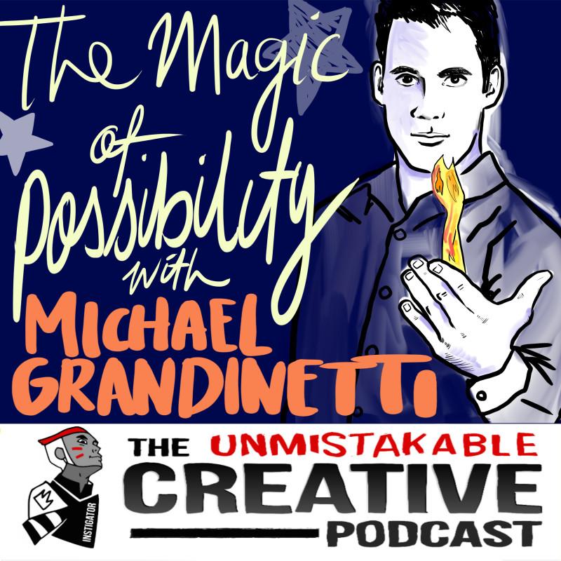 The Magic of Possibility with Michael Grandinetti