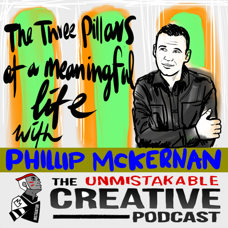 The Pillars of a Meaningful Life with Phillip Mckernan