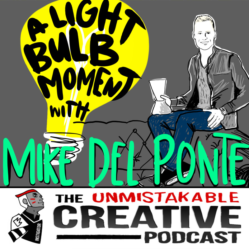 A Lightbulb Moment with Mike Del Ponte