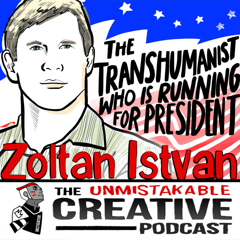 The Transhumanist Who is Running for President with Zoltan Istvan