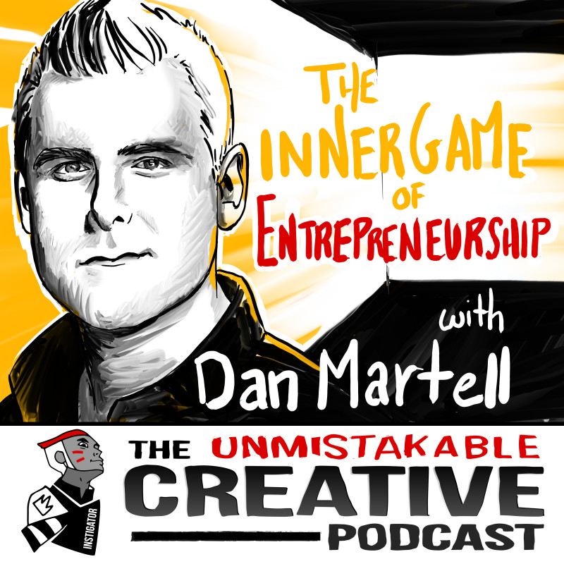 The Inner Game of Entrepreneurship with Dan Martell