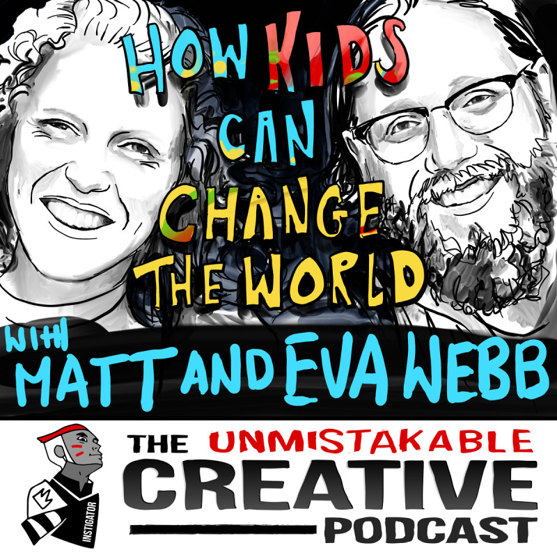 How Kids Can Have a Profound Impact on the World with Matt and Eva Webb