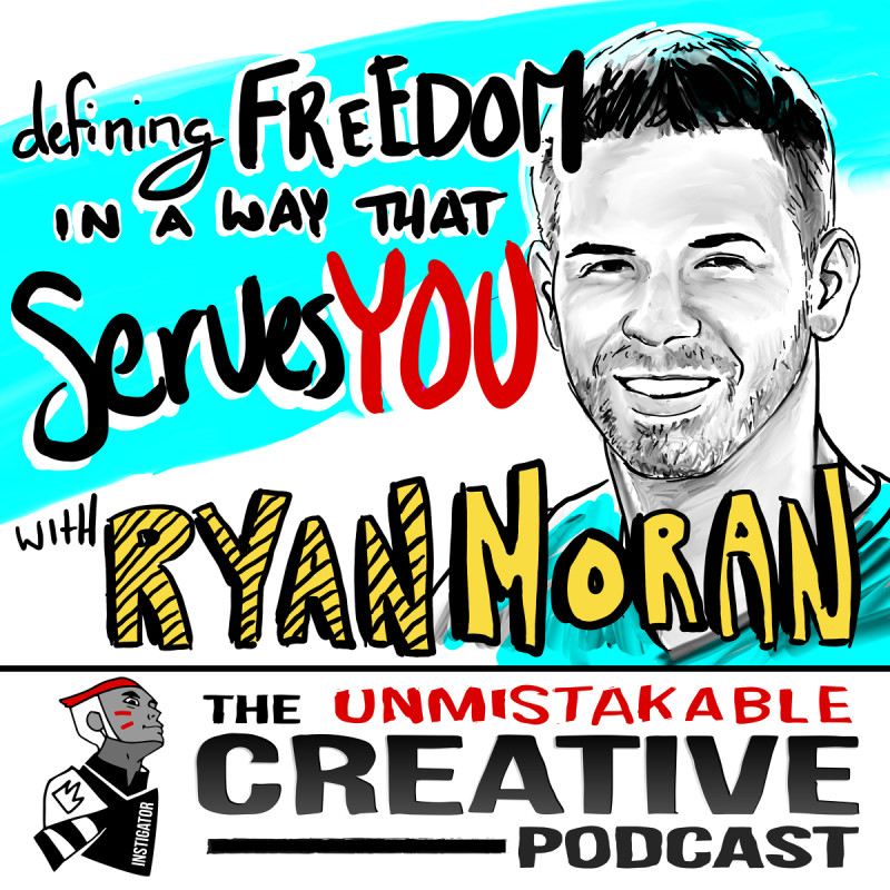 Defining Freedom in a Way that Serves You With Ryan Moran