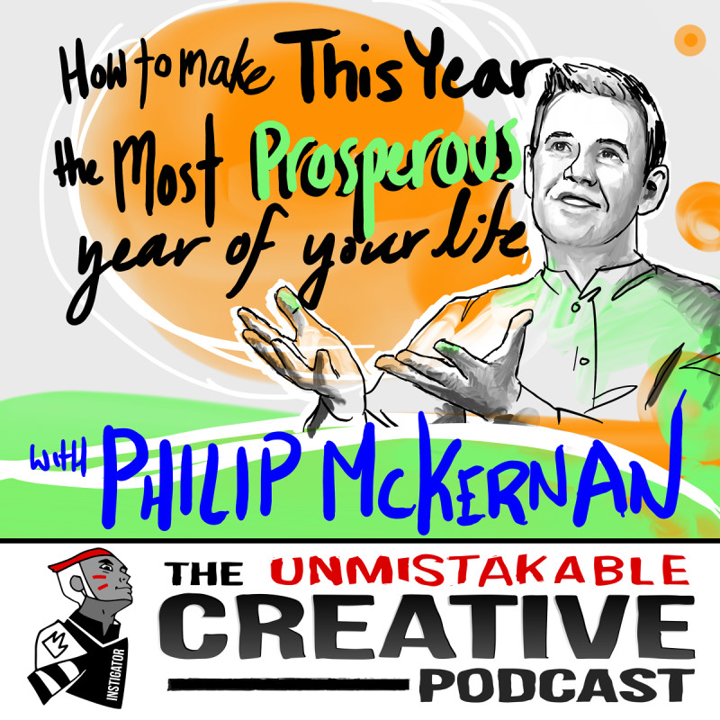 How to Make this The Most Prosperous Year of Your Life with Philip Mckernan