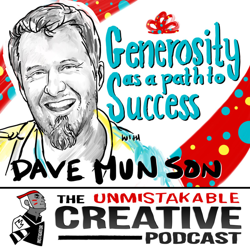 Generosity as the Path to Success with Dave Munson