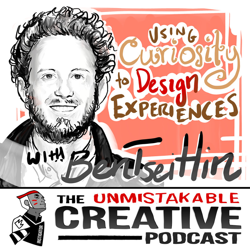 Using Curiosity to Design Experiences with Ben Tseitlin