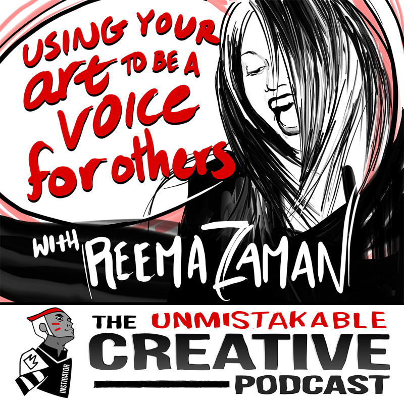 Using Your Art to Be a Voice For Others with Reema Zaman