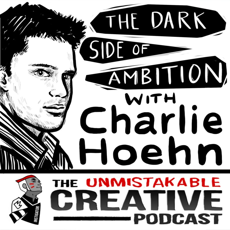 The Dark Side of Ambition with Charlie Hoehn