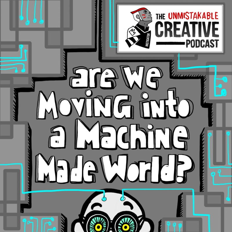 Are We Moving To a Machine Made World?