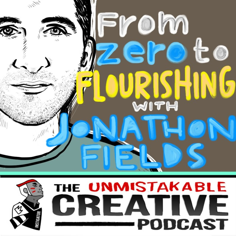 From Zero to Flourishing with Jonathan Fields