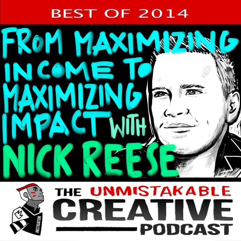The Best of 2014: From Maximizing Income to Maximizing Impact with Nicke Reese