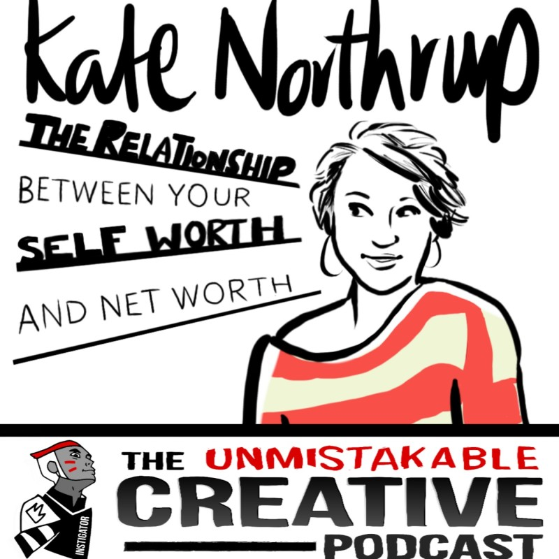 The Relationship Between Self Worth and Net Worth with Kate Northrup