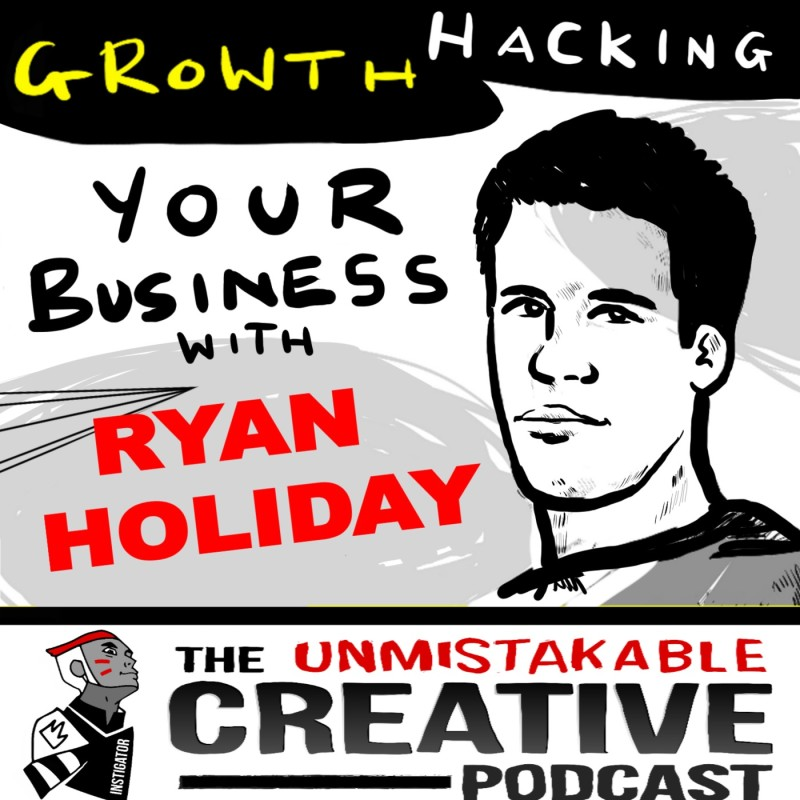 Growth Hacking Your Business with Ryan Holiday