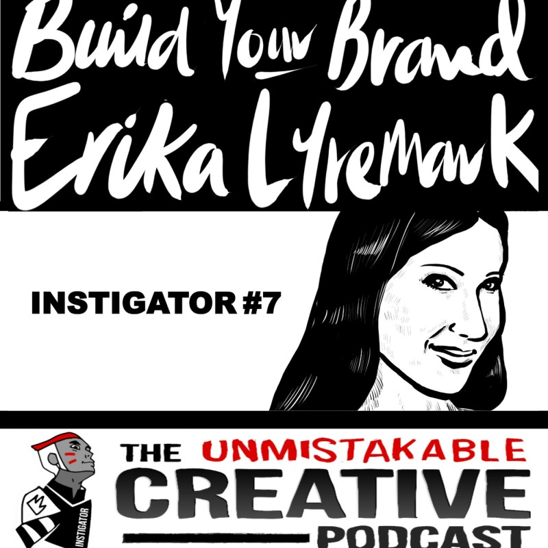 The Instigator Series: Build your Brand With Erika Lyremark