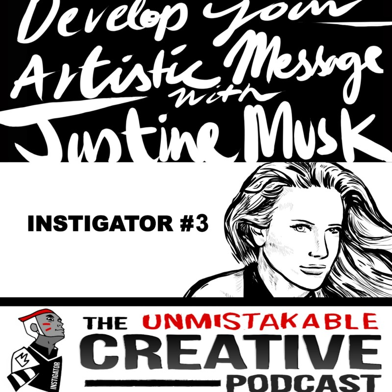 The Instigator Series: Finding Your Soulprint with Justine Musk