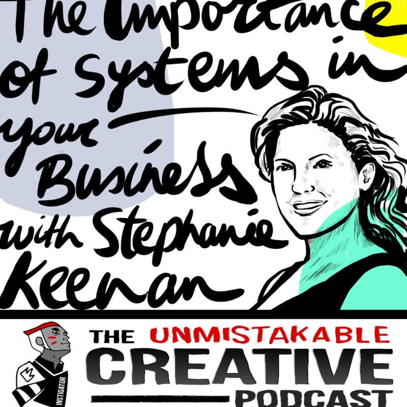 The Importance of Systems for Your Business with Stephanie Keenan