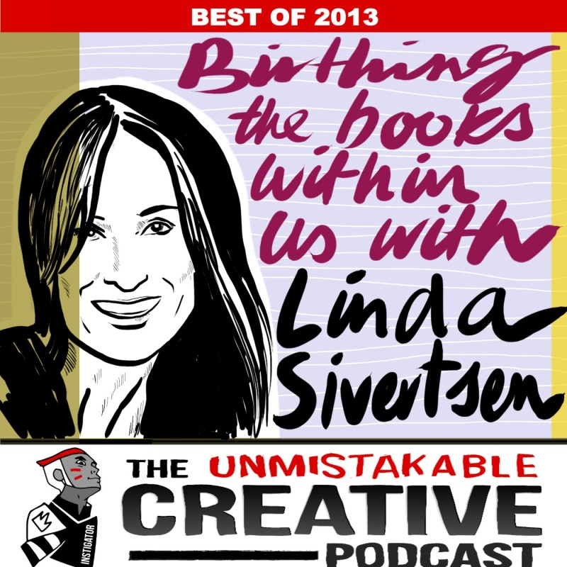 Best of 2013: Birthing the Books Within Us with Linda Sivertsen
