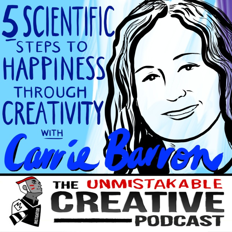 5 Scientific Steps To Happiness Through Creativity with Alton and Carrie Barron