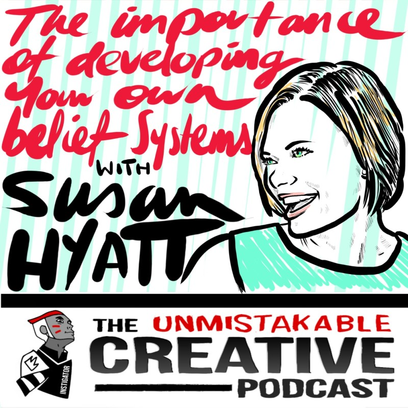 The Importance of Developing Your Own Belief System with Susan Hyatt