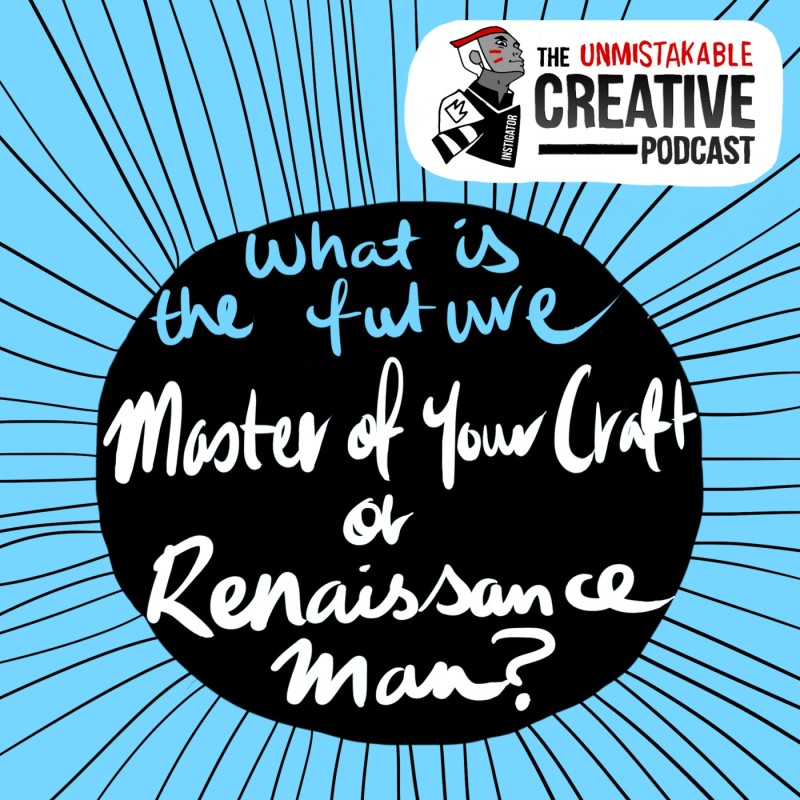 What's the Future: Master of your Craft or Renaissance Man?