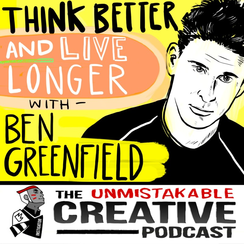 Think Better and Live Longer With Ben Greenfield