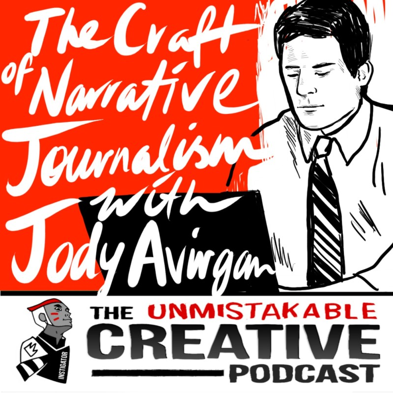 The Craft of Narrative Journalism with Jody Avirgan