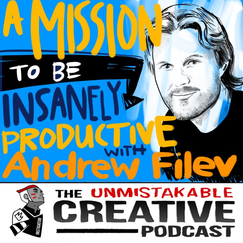 A Mission to Become Insanely Productive with Andrew Filev