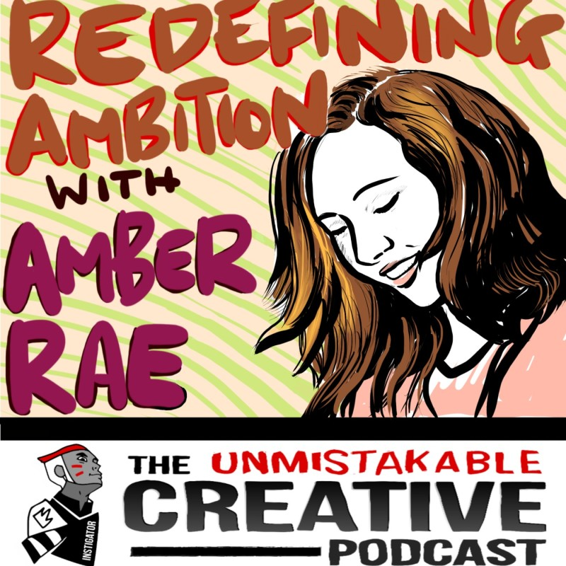 Redefining Ambition with Amber Rae