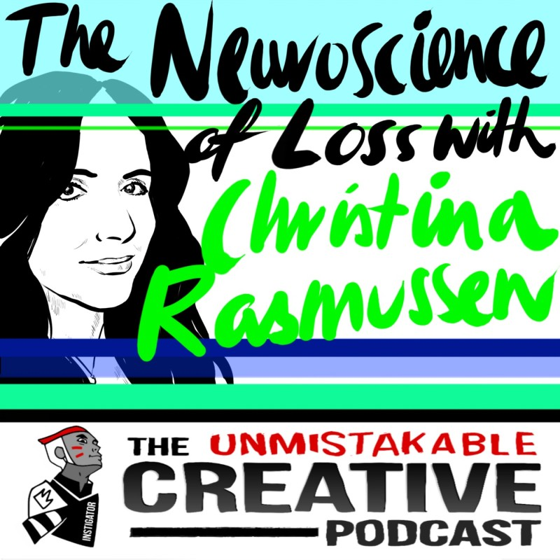 The Neuroscience of Loss with Christina Rasmussen